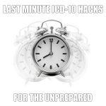 Last Minute ICD-10 Hacks for the Unprepared