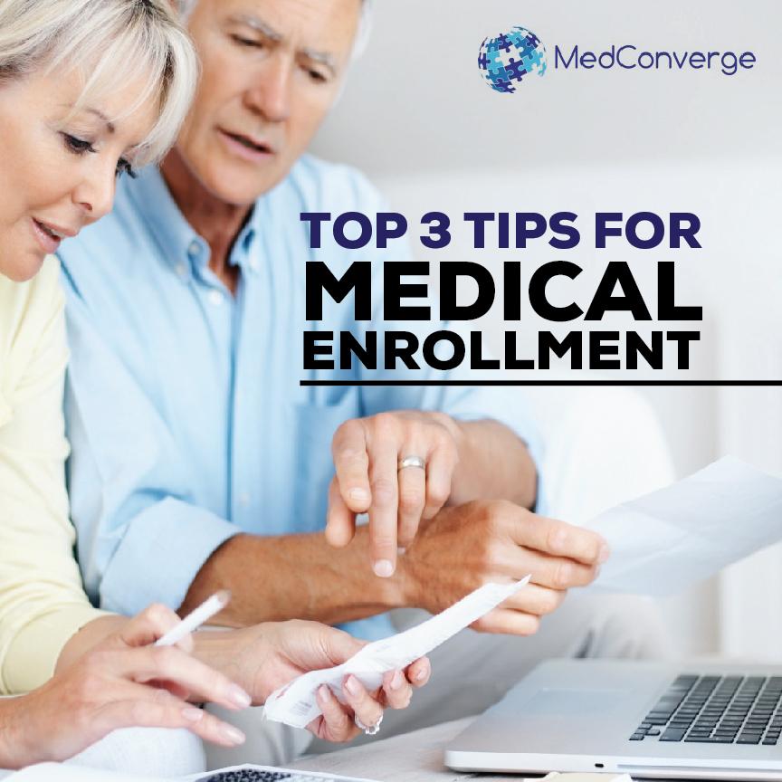 Top 3 Tips for Medicare Enrollment