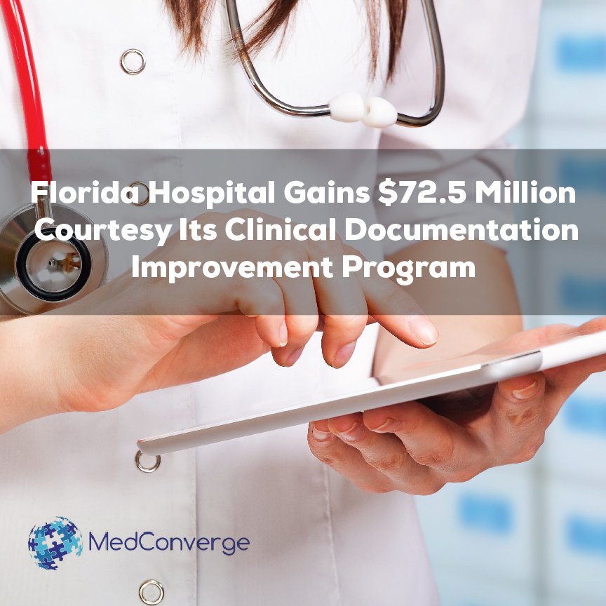 Florida Hospital Gains $72.5 Million due to Clinical Documentation