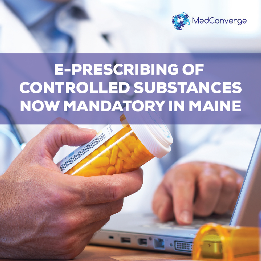 E-Prescribing Of Controlled Substances Mandatory In Maine