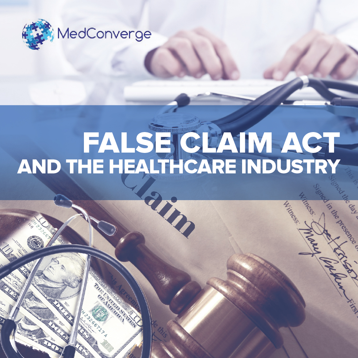 False Claim Act And The Healthcare Industry