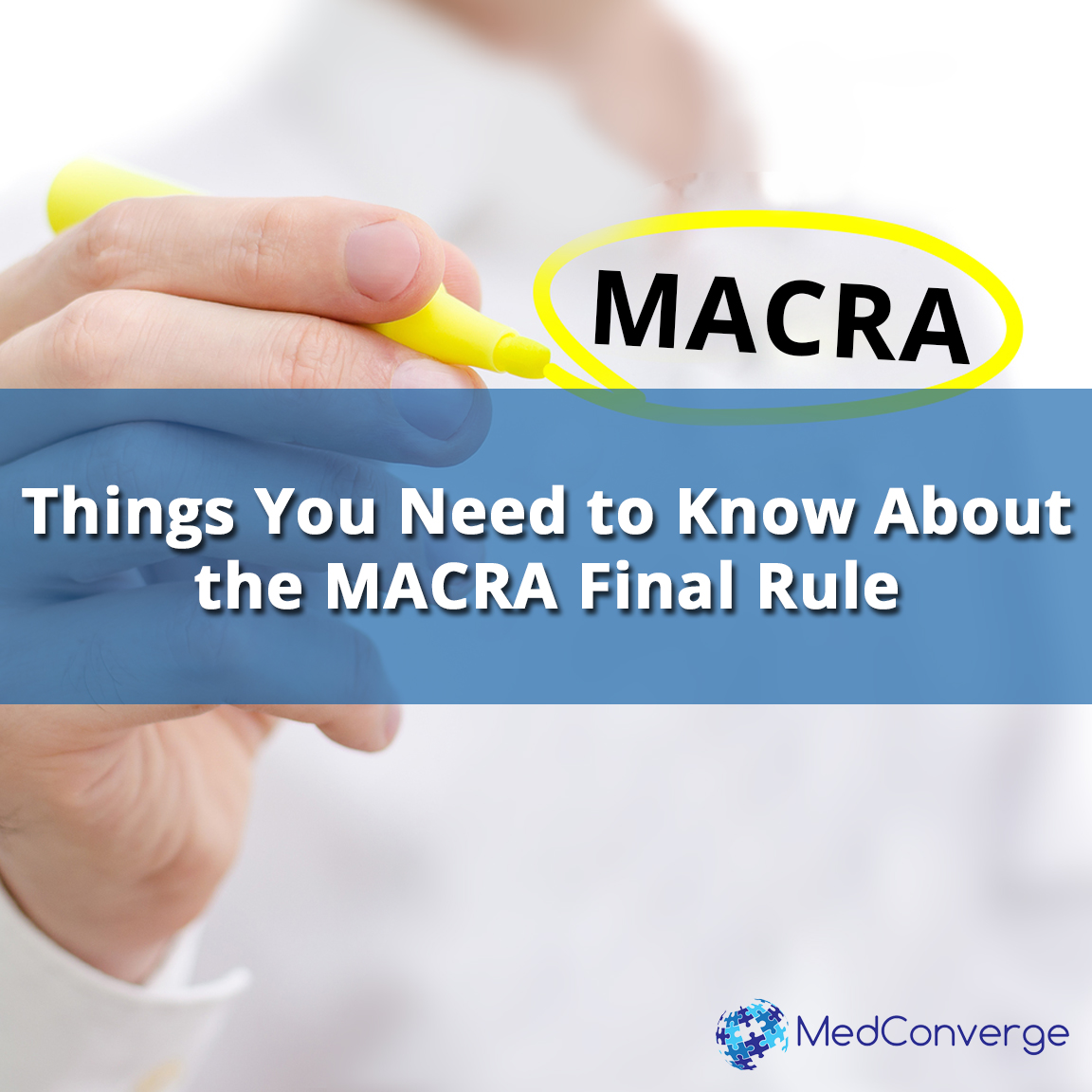 know about the macra final rule