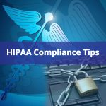 What is HIPAA Compliance? The Ultimate HIPAA Compliance Checklist