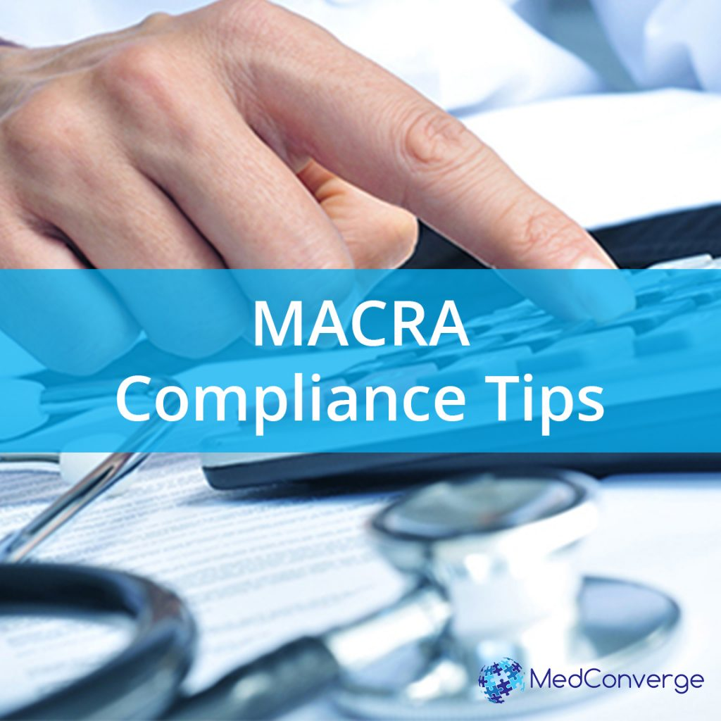 Tips for MACRA Compliance