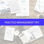 5 Practice Management Tips to Increase Efficiency