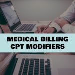 Best Guide for Modifiers in Medical Billing in 2018