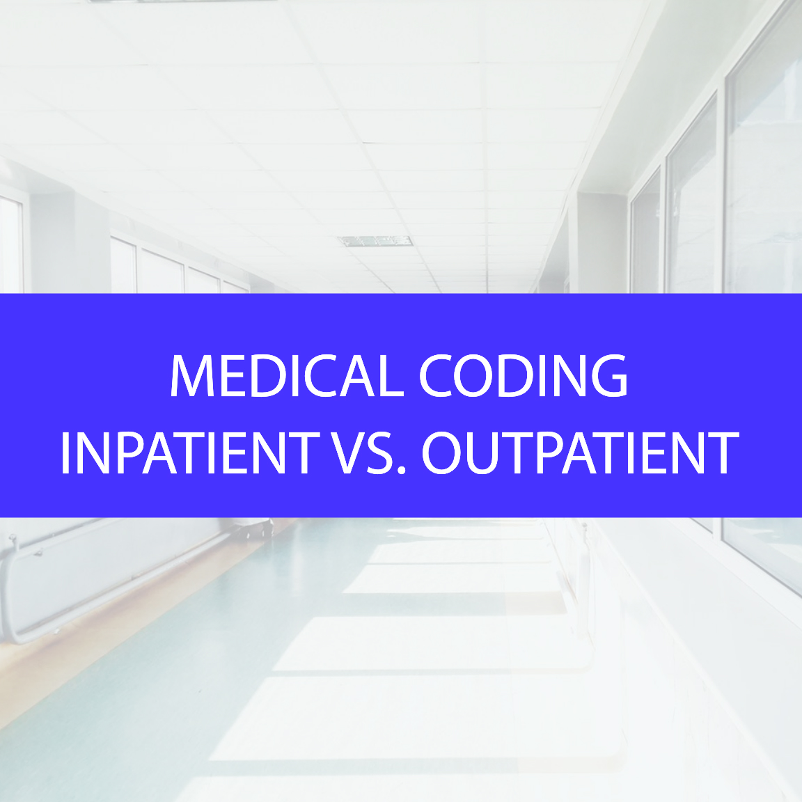 Inpatient and Outpatient Medical Coding Services_MedConverge 05-18-18