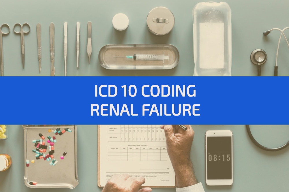 Icd 10 Codes For Renal Failure Medconverge