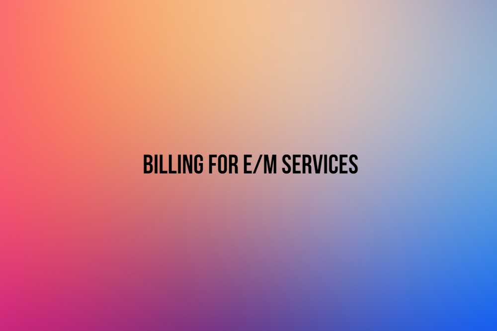 E&M services medical billing CPTT_MedConverge 09-13-18