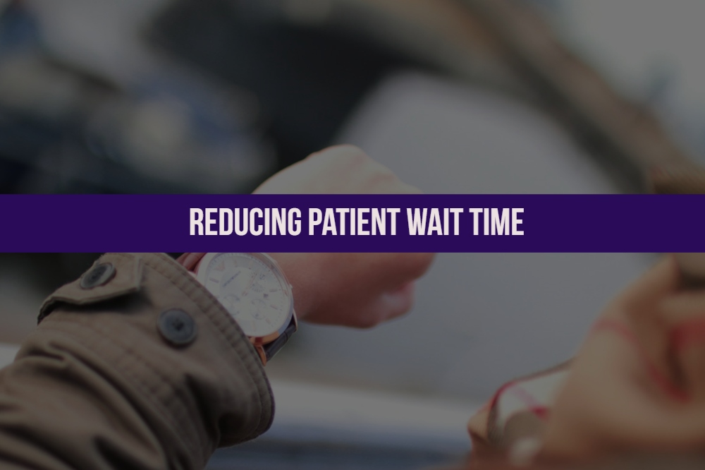 Tips on reducing patient wait time_MedConverge Practice Management 12-01-18