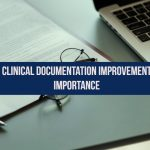 Importance of Clinical Documentation Improvement